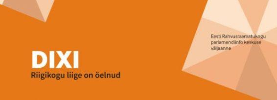 """Väljaande """"DIXI. Riigikogu liige on öelnud"""" pilt"""