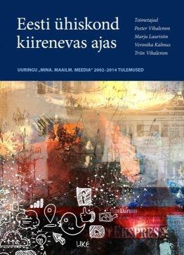 Eesti ühiskond kiirenevas ajas