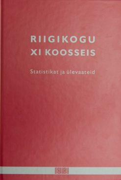 Väljaande kaanepilt, Riigikogu XI koosseis, Statitsikat ja ülevaateid