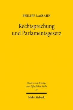 Rechtsprechung und Parlamentsgesetz