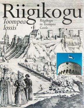 "Cover of the book ""Riigikogu in Toompea Castle"""