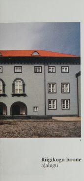 """Trükise """"Riigikogu hoone ajalugu"""" esikaas"""