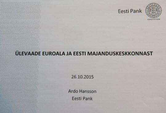 Riigikogu rahanduskomisjoni kohtumine Eesti Panga esindajatega 26.10.15