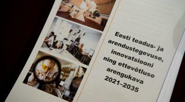 Eesti teadus- ja arendustegevuse, innovatsiooni ning ettevõtluse arengukava aastateks 2021–2035. Foto: Erik Peinar